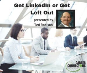 Get LinkedIn or Get Left Out Feb 2017