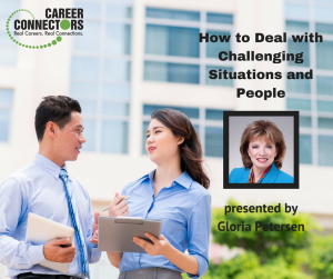 Gloria Peterson How to Deal with Challenging People