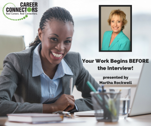 Your Work Begins Before the Interview