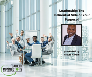 Leadership influential side of your purpose