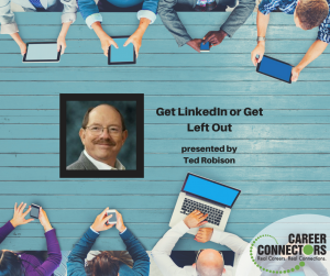 Get LinkedIn or get left out