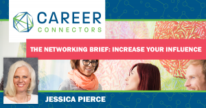 Networking Brief Increase your influence