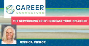 The Networking Brief with Jessica Pierce