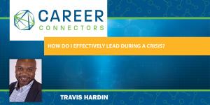 Travis Hardin Leadership in Crisis