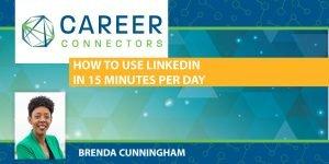 Brenda Cunningham LinkedIn in 15 minutes per day